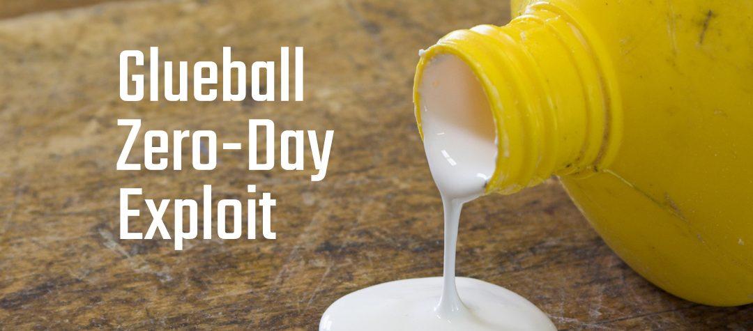 Glueball Zero-Day Exploit
